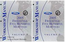 online service manuals 2006 ford five hundred electronic valve timing 2005 ford freestyle five hundred mercury montego factory shop service manual set factory