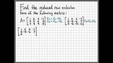 linear algebra exle problems reduced row echelon form youtube
