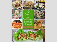 10 Quick & Guilt Free Dinner Ideas with Tyson® Grilled