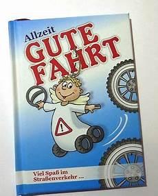 Buch Lustig Quot Allzeit Gute Fahrt Quot Geschenk F 252 Hrerschein