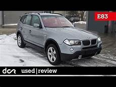Buying A Used Bmw X3 E83 2003 2010 Buying Advice With