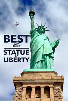 best way to see statue of liberty and how to best see the statue of liberty and ellis island