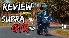 Supra Gtr 150 Modif Touring by Review Modifikasi Honda Supra Gtr 150