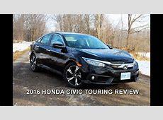 2016 Honda Civic Touring Review   YouTube
