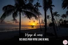 Id 233 Es Voyage De Noces 8 Destinations Lune De Miel Je