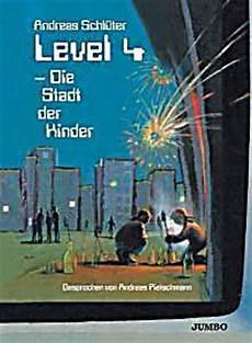level 4 stadt der kinder level 4 die stadt der kinder h 246 rbuch bei weltbild de bestellen