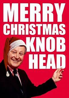 front merry christmas knob head this insulting card is part of our rude range of christmas cards