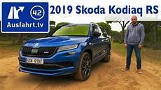 2019 skoda kodiaq rs kaufberatung test review