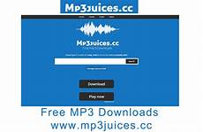 mp3 free mp3 juices free mp3 downloads www mp3juices cc