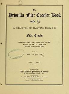 introducing the book of beautiful the priscilla filet crochet book no 2 a collection of