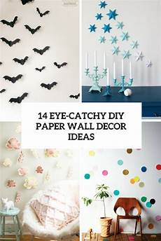 Home Decor Ideas Diy With Paper 14 eye catchy diy paper wall d 233 cor ideas shelterness