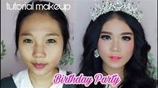 Tutorial Makeup Pesta Makeup Ulang Tahun Dikira