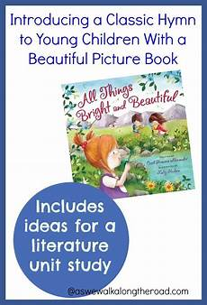 introducing the book of beautiful introducing a classic hymn to children with a
