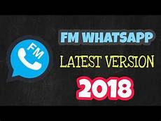 download fm whatsapp latest version 2018 updated link youtube