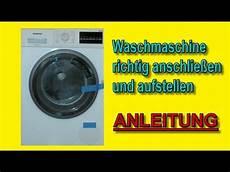 Waschmaschine Anschlie 223 En Richtig Aufstellen Anleitung