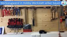 werkzeug selber bauen diy werkzeugwand in der werkstatt selber bauen und