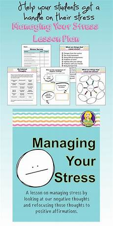 managing your stress lesson high school counseling middle school counselor middle school