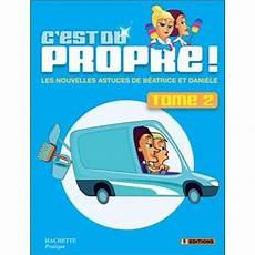 C Est Du Propre Tome 2 Broch 233 Isabelle Bruno Achat