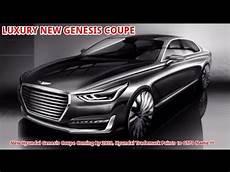 2020 hyundai genesis coupe new hyundai genesis coupe coming by 2020 hyundai genesis