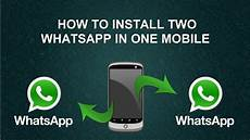 how to install two whatsapp in one mobile 2016 youtube