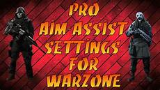 warzone aim assist not working pro aim assist settings for warzone youtube