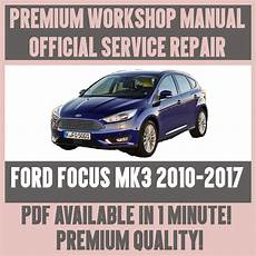 car maintenance manuals 2010 ford focus electronic toll collection workshop manual service repair guide for ford focus mk3 2010 2017 ebay