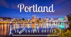 the 10 best unique hotels in portland oregon wandering wheatleys