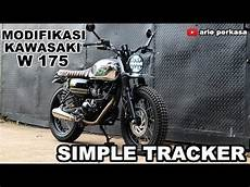 Kawasaki W175 Modif Tracker by Modifikasi Simple Tracker Kawasaki W175