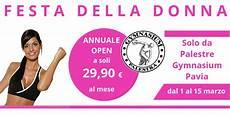 palestre gymnasium pavia marzo dal 1 al 15 una promozione dedicata alle donne
