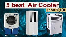 best air prices 5 best air cooler 10000 in 2018