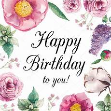 Aquarell Malvorlagen Happy Birthday Watercolor Flower Birthday Card Watercolor Floral Happy