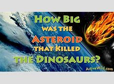 size of asteroid that killed dinosaurs