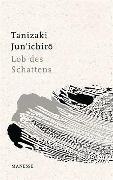 Jun Ichiro Tanizaki Lob Des Schattens Manesse Verlag