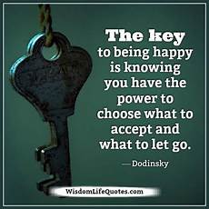 the key to being a the key to being happy wisdom life quotes