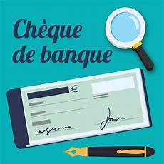 demander un cheque de banque comment reconna 238 tre un faux ch 232 que de banque un autre