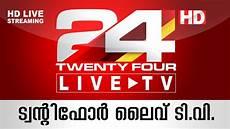 news live tv 24 news live tv live malayalam news twenty four
