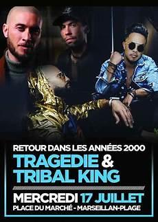 Concert 233 Es 2000 Tragedie Et Tribal King Marseillan