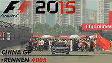 Formula 1 2015 China Gp Rennen 005 Let 180 S Play