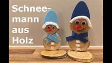 weihnachtsmänner aus holz selber machen schneemann aus holz selbst basteln