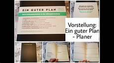 der gute plan vorstellung ein guter plan planer f 252 r mehr achtsamkeit