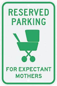 Reflective Reserved Parking For Expectant Mothers Sign Ebay