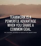 Image result for Teamwork Goals Quotes