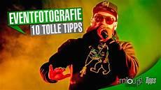 10 tipps zur 10 tipps zur eventfotografie milou pd tipps