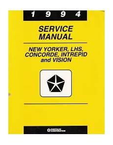 car service manuals pdf 1994 eagle vision free book repair manuals 1994 chrysler new yorker lhs concorde dodge intrepid eagle vision factory service manual