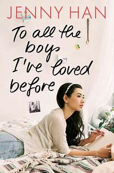 to all the boys i ve loved before to all the boys i ve loved before buch han