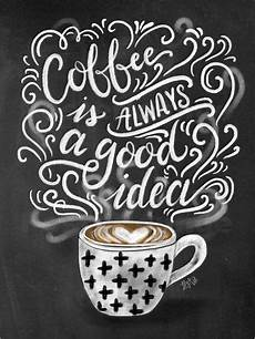 premium poster kaffee ist immer eine gute idee englisch