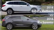 new 2019 kia sorento vs subaru ascent release date and specs 2018 vs 2019 subaru outback subaru cars review release