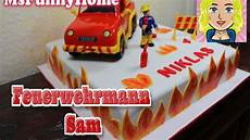 feuerwehrmann sam torte how to make a cake fondant