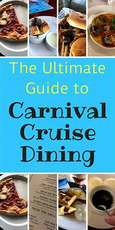 the ultimate guide to carnival cruise food