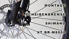 shimano scheibenbremse xt br m8000 anleitung montage